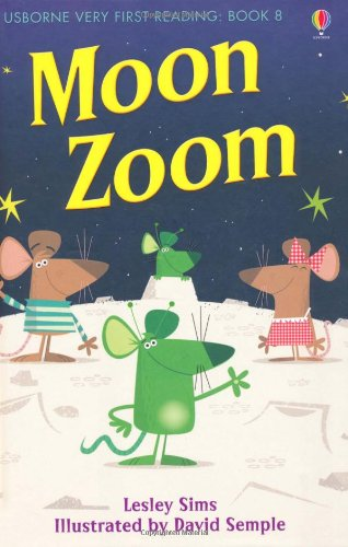 Moon zoom (Usborne Very First Reading)