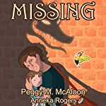 Missing: Lessons from Fiori, Book 2 | Peggy M McAloon,Anneka Rogers