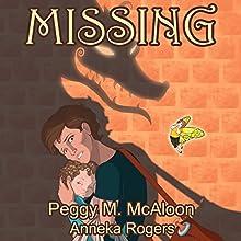 Missing: Lessons from Fiori, Book 2 | Livre audio Auteur(s) : Peggy M McAloon, Anneka Rogers Narrateur(s) : LC Kane