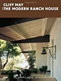 img - for Cliff May and the Modern Ranch House book / textbook / text book