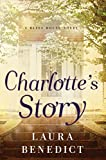 Charlotte's Story: A Bliss House Novel