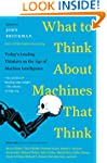 What to Think About Machines That Thi...