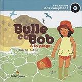 echange, troc Natalie Tual, Ilya Green - Bulle et Bob à la plage (1CD audio)