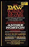 The Daw Science Fiction Reader (0879972424) by Andre Norton