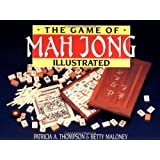 The Game of Mah Jong (Illustrated)