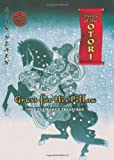 Tales Of The Otori Episode 3. Grass For His Pillow. Lord Fujiwara's Treasures (0330446975) by Lian Hearn