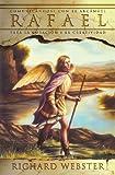 Rafael: Comunicándose con el arcángel para la curación y la creatividad (Spanish Angels Series) (Spanish Edition) (0738707457) by Webster, Richard