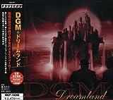 Dreamland by Dgm (2001-10-24)