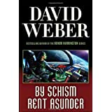 "By Schism Rent Asunder (Safehold 2)von ""David Weber"""