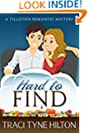 Hard to Find: A Tillgiven Romantic My...