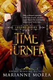 Time Turner (The Legend Series Book 2)