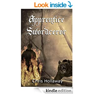 Blademage Saga 1 - Apprentice Swordceror (REQ) - Chris Hollaway