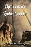 img - for Apprentice Swordceror (The Blademage Saga Book 1) book / textbook / text book