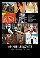 Annie Liebovitz: Life Through A Lens