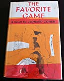 The Favorite Game: 2 (0670310859) by Cohen, Leonard
