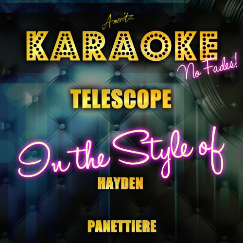 Telescope (In The Style Of Hayden Panettiere) [Karaoke Version] - Single