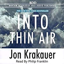 Into Thin Air (       UNABRIDGED) by Jon Krakauer Narrated by Philip Franklin