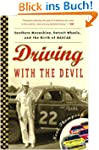 Driving with the Devil: Southern Moon...