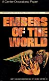 Embers of the World : A Center Occasional Paper