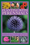 Planting with Perennials: How to crea...