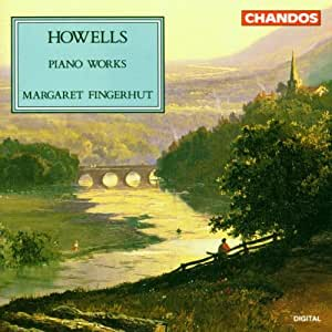Howells: Piano Works