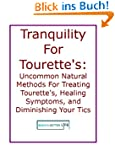 Tranquility For Tourette's Syndrome:...