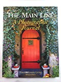 img - for The Main Line: A Photographic Journal book / textbook / text book