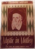 Mystic in Motley: The Life of St. Philip…