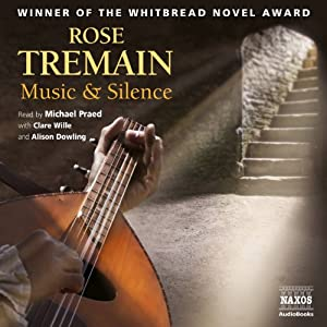 Music & Silence | [Rose Tremain]