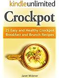 Crockpot: 25 Easy and Healthy Crockpot Breakfast and Brunch Recipes (crockpot, crockpot easy, healthy crockpot recipes)