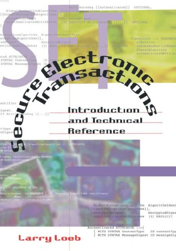 Secure Electronic Transactions Introduction and Technical Reference (Computing Library)