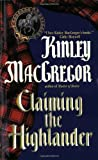 Claiming the Highlander (A Scottish Romance) (0380817896) by MacGregor, Kinley