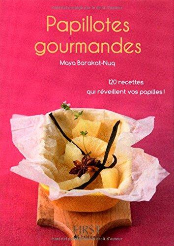 Papillotes gourmandes - Maya Barakat