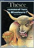 echange, troc Jean Duché, Claude Lapointe - Thésée : Comment tuer le Minotaure ? (Contes imagés)