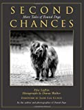 img - for Second Chances: More Tales of Found Dogs book / textbook / text book