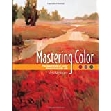 Mastering Color: The Essentials of Color Illustrated with Oils ~ Vicki McMurry