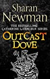 Outcast Dove: Number 9 in series (Catherine LeVendeur Mysteries)