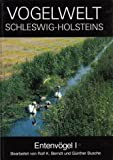 img - for Vogelwelt Schleswig-Holsteins, Bd.3, Entenv gel (H ckerschwan - L ffelente) book / textbook / text book