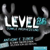 Level 26. Dunkle Prophezeiung | Anthony E. Zuiker