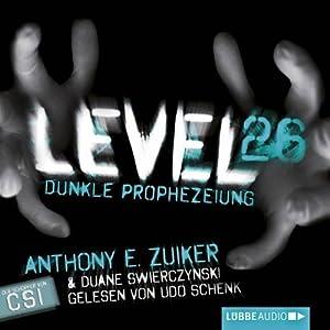 Level 26. Dunkle Prophezeiung Hörbuch