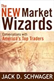 Image of The New Market Wizards: Conversations with America's Top Traders