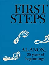 First Steps: Al-Anon35 Years of Beginnings