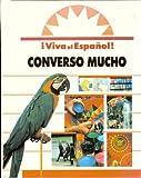 img - for Converso Mucho (I viva el espanol]) book / textbook / text book