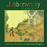img - for Jabberwocky: With New Illustrations by Paul Elwin Rodgers book / textbook / text book