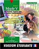 echange, troc Maple Incor Waterloo Maple Incorporated, Waterloo Maple Incorporated - Maple V: Release 5