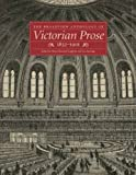 img - for The Broadview Anthology of Victorian Prose, 1832-1901 book / textbook / text book