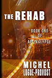 The Rehab (Apokalypse Book 1)