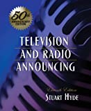 Television and Radio Announcing (11th Edition)