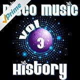 Disco Music History, Vol. 3