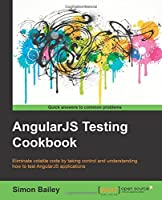 AngularJS Testing Cookbook Front Cover